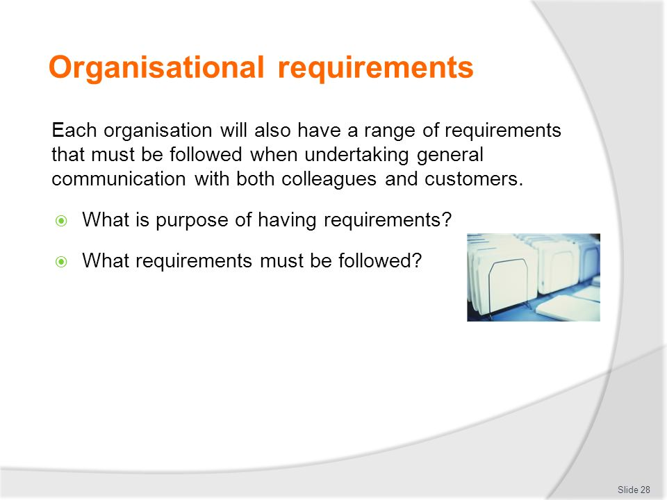Organisational requirements