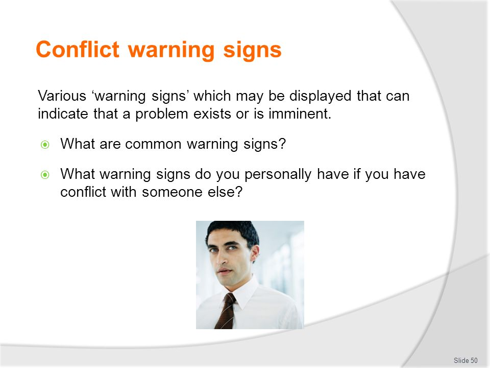 Conflict warning signs