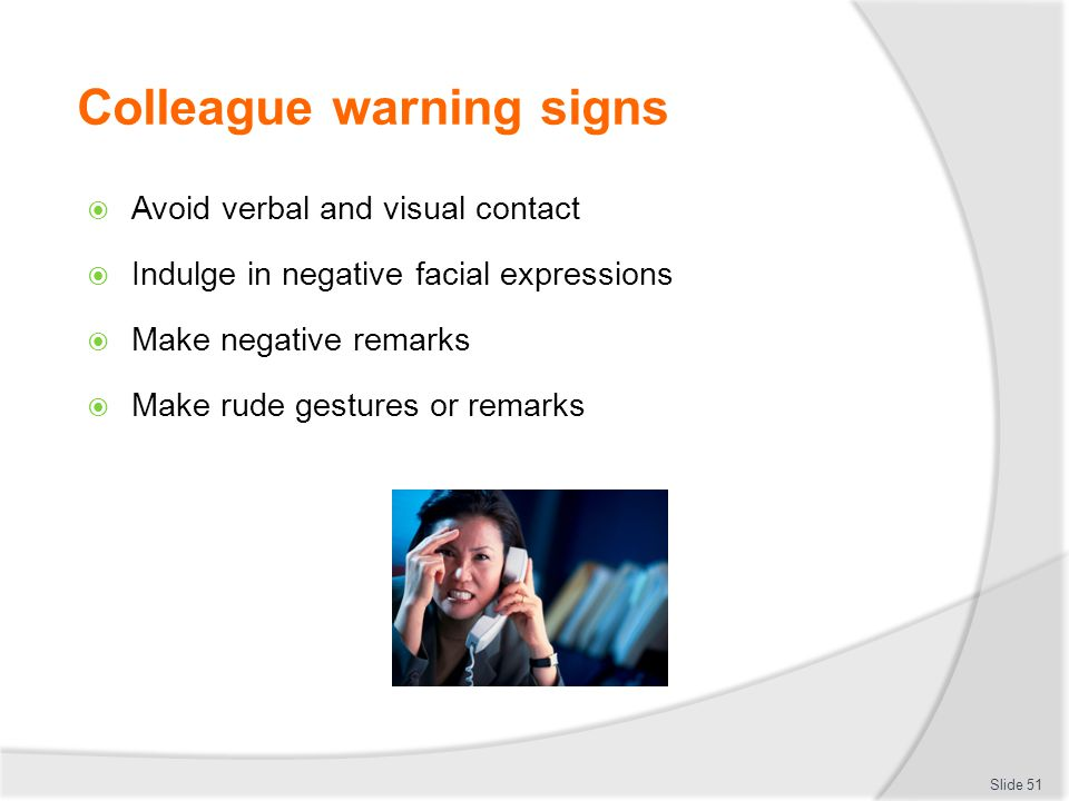 Colleague warning signs
