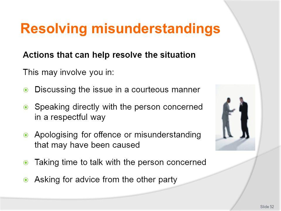 Resolving misunderstandings