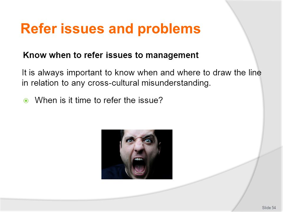 Refer issues and problems