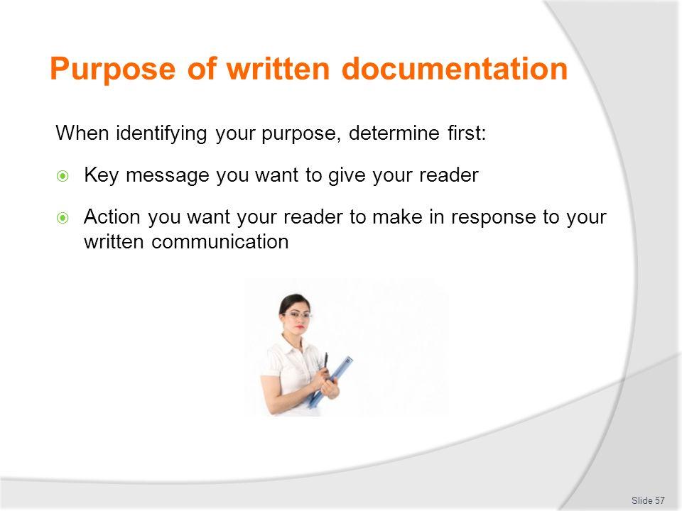 Purpose of written documentation
