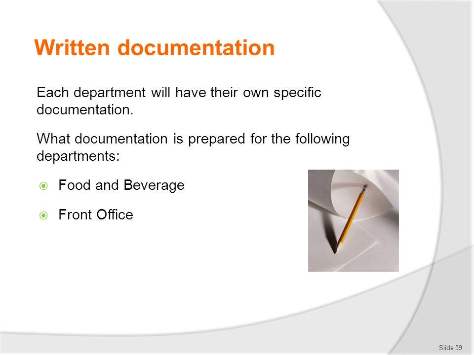 Written documentation