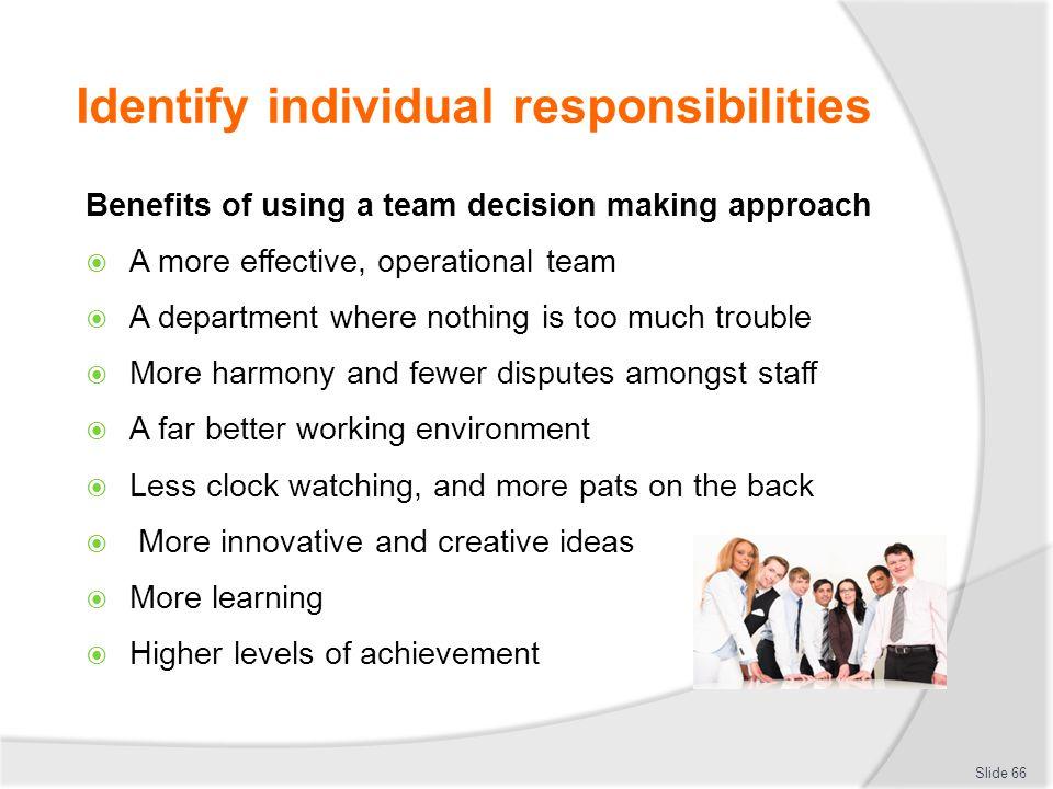 Identify individual responsibilities