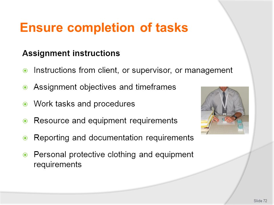 Ensure completion of tasks