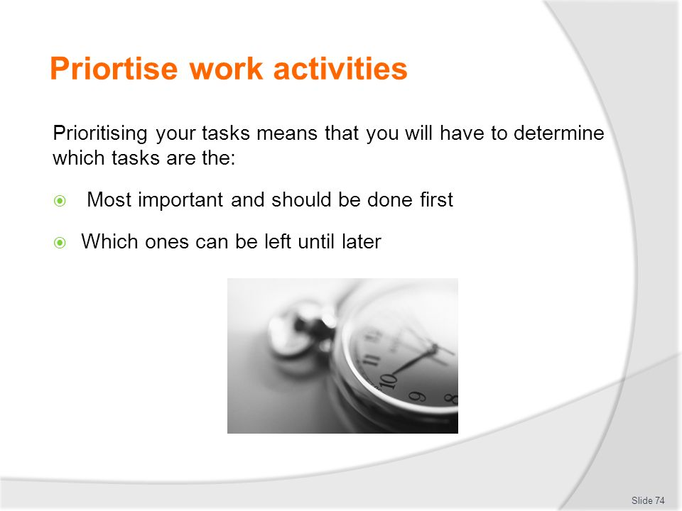 Priortise work activities