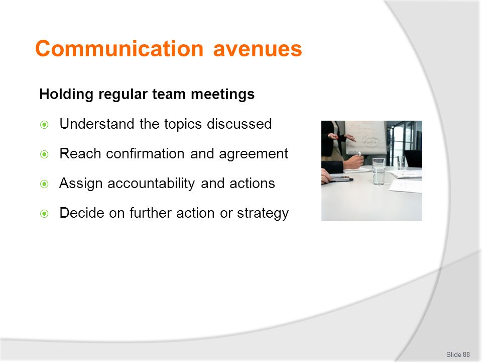 Communication avenues