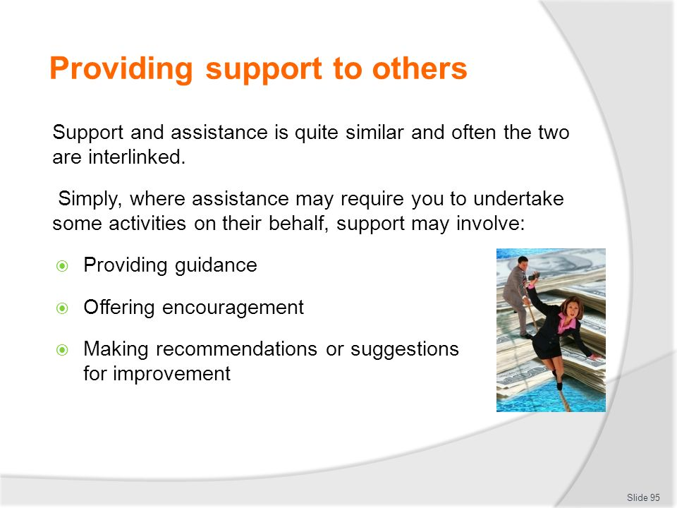 Providing support to others