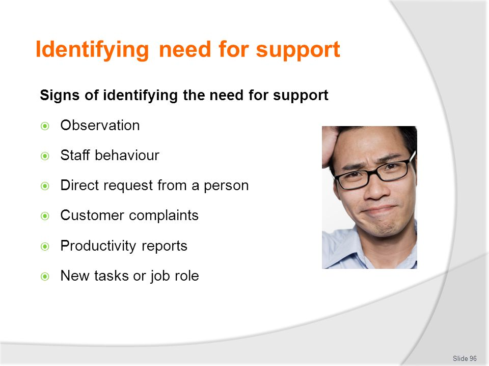 Identifying need for support