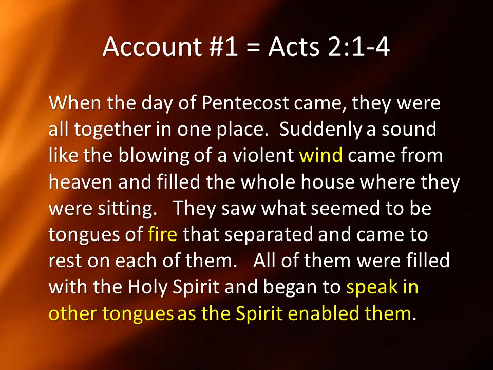 Account #1 = Acts 2:1-4