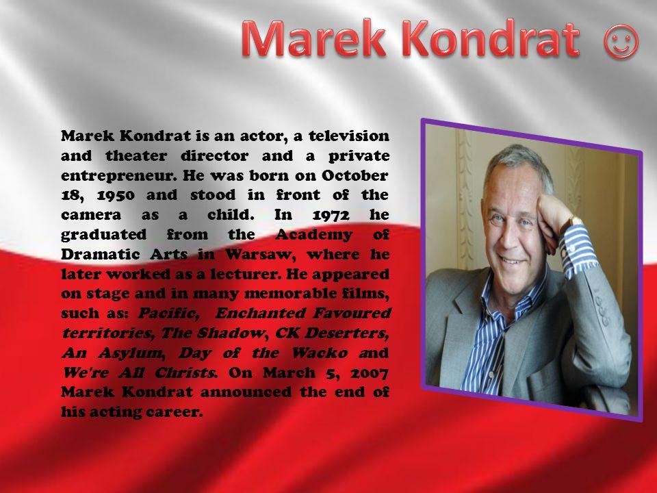 Marek Kondrat ☺