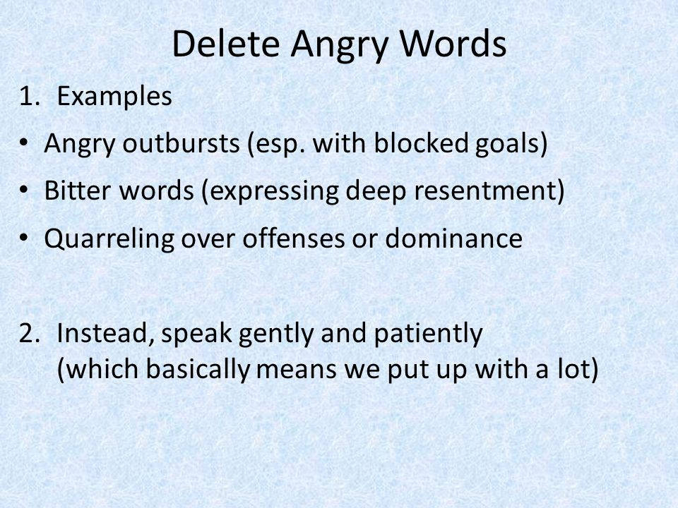 Delete Angry Words Examples Angry outbursts (esp. with blocked goals)