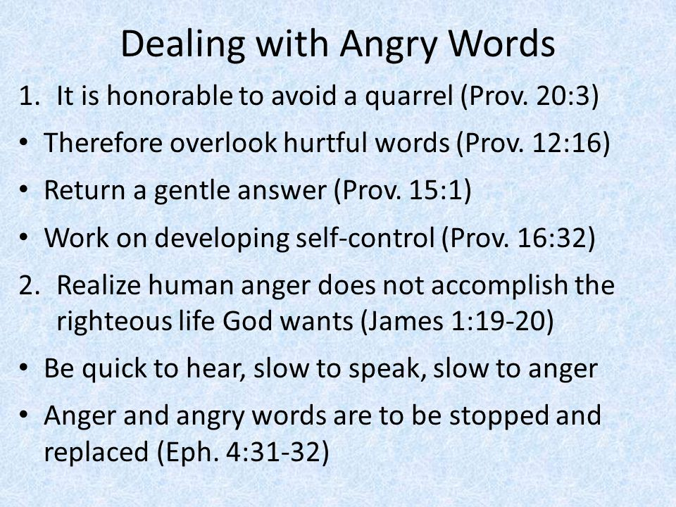 Dealing with Angry Words