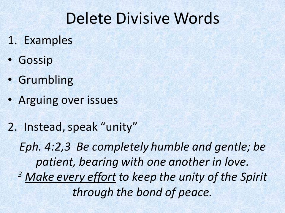 Delete Divisive Words Examples Gossip Grumbling Arguing over issues