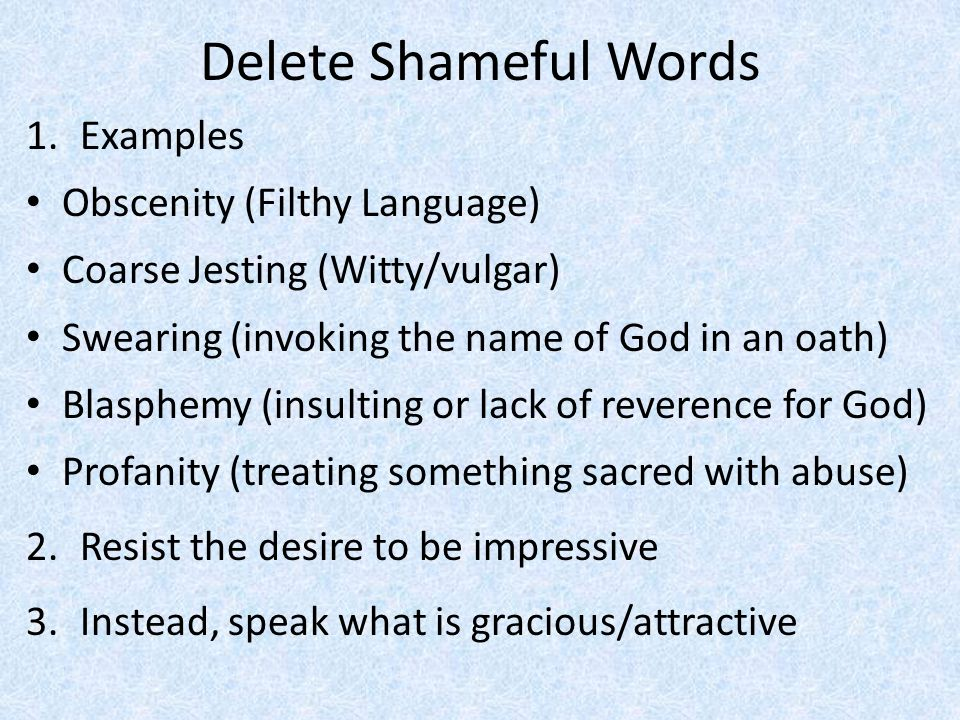 Delete Shameful Words Examples Obscenity (Filthy Language)
