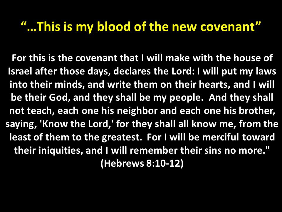 …This is my blood of the new covenant