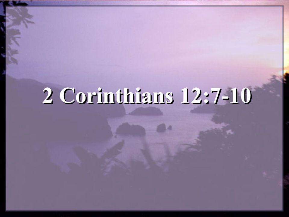 2 Corinthians 12:7-10