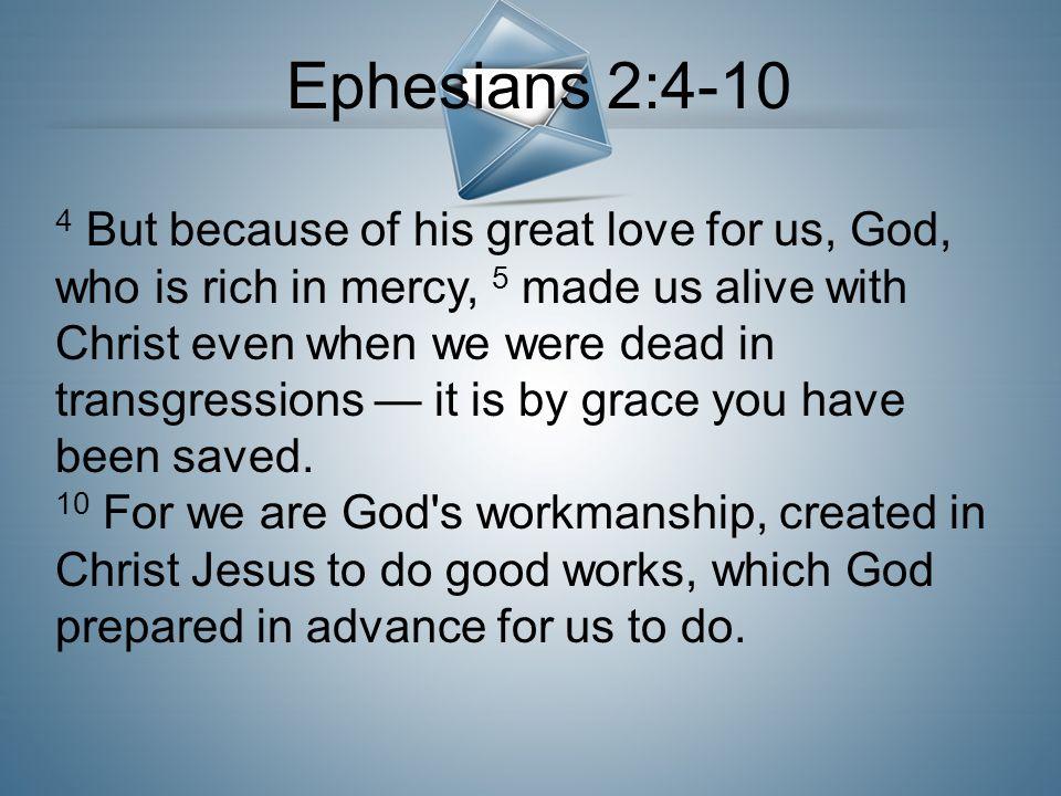 Ephesians 2:4-10