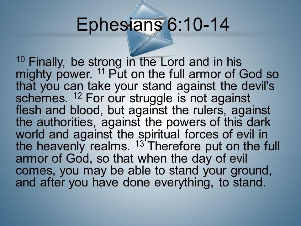 Ephesians 6:10-14