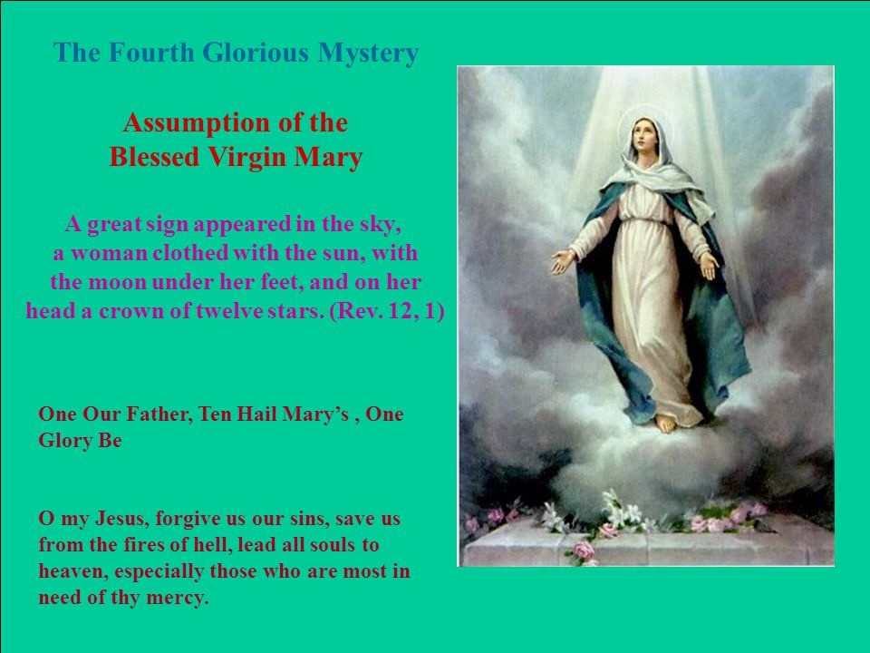 The Fourth Glorious Mystery Assumption of the Blessed Virgin Mary