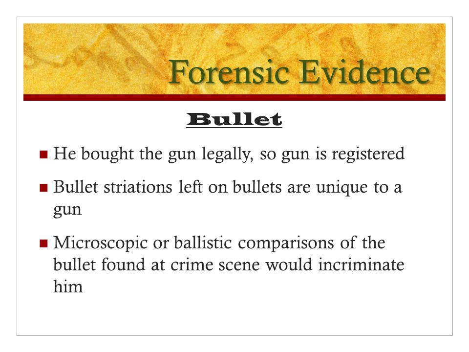 Forensic Evidence Bullet