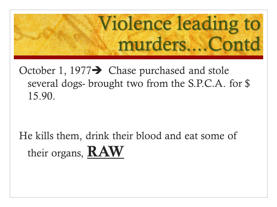 Violence leading to murders....Contd