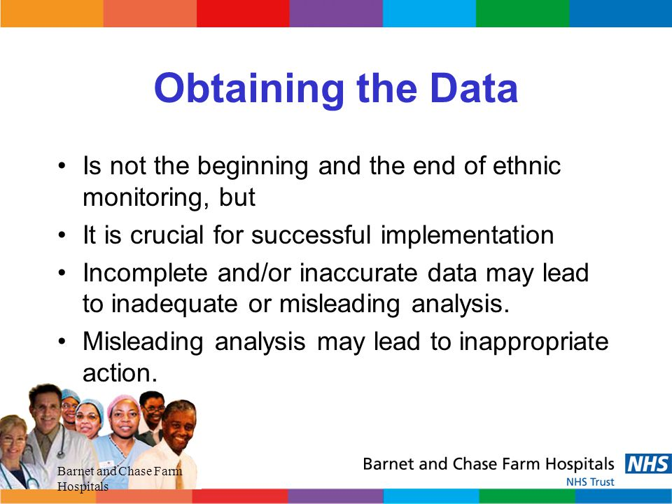 Obtaining the Data Is not the beginning and the end of ethnic monitoring, but. It is crucial for successful implementation.