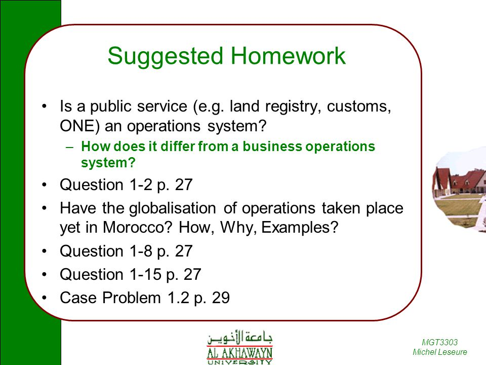 Suggested Homework Is a public service (e.g. land registry, customs, ONE) an operations system