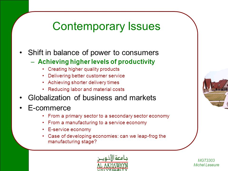 Contemporary Issues Shift in balance of power to consumers