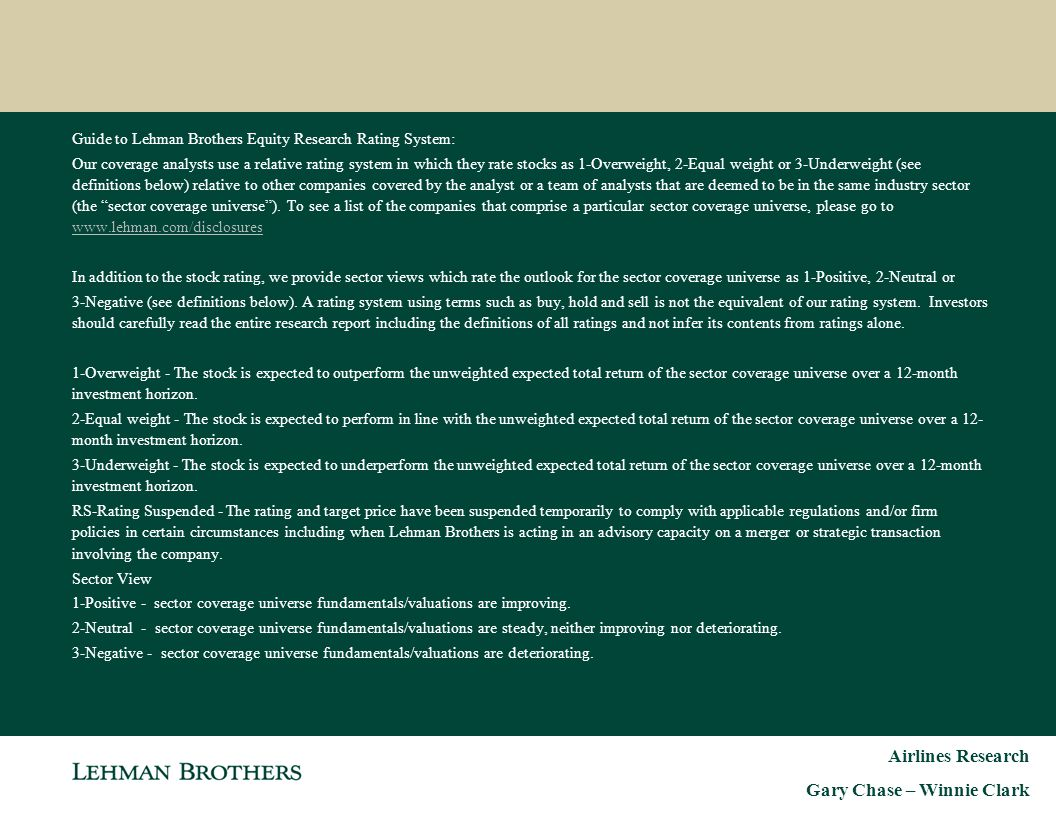 36 Guide to Lehman Brothers Equity Research Rating System: