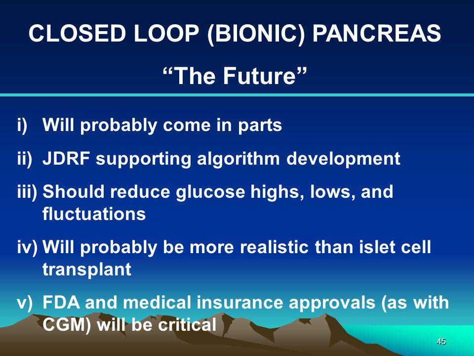 CLOSED LOOP (BIONIC) PANCREAS