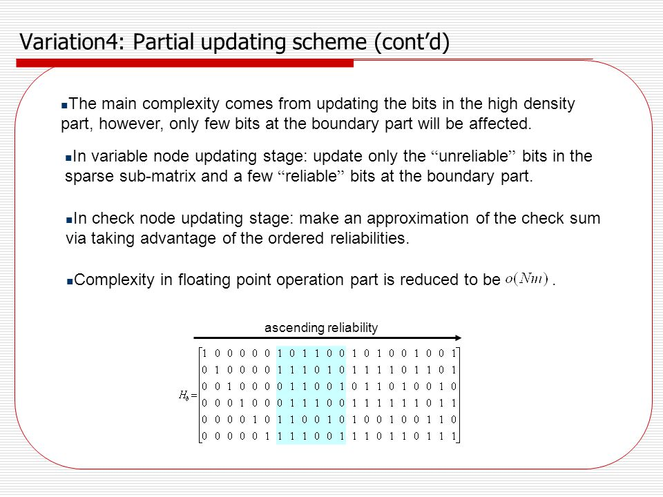 Variation4: Partial updating scheme (cont'd)