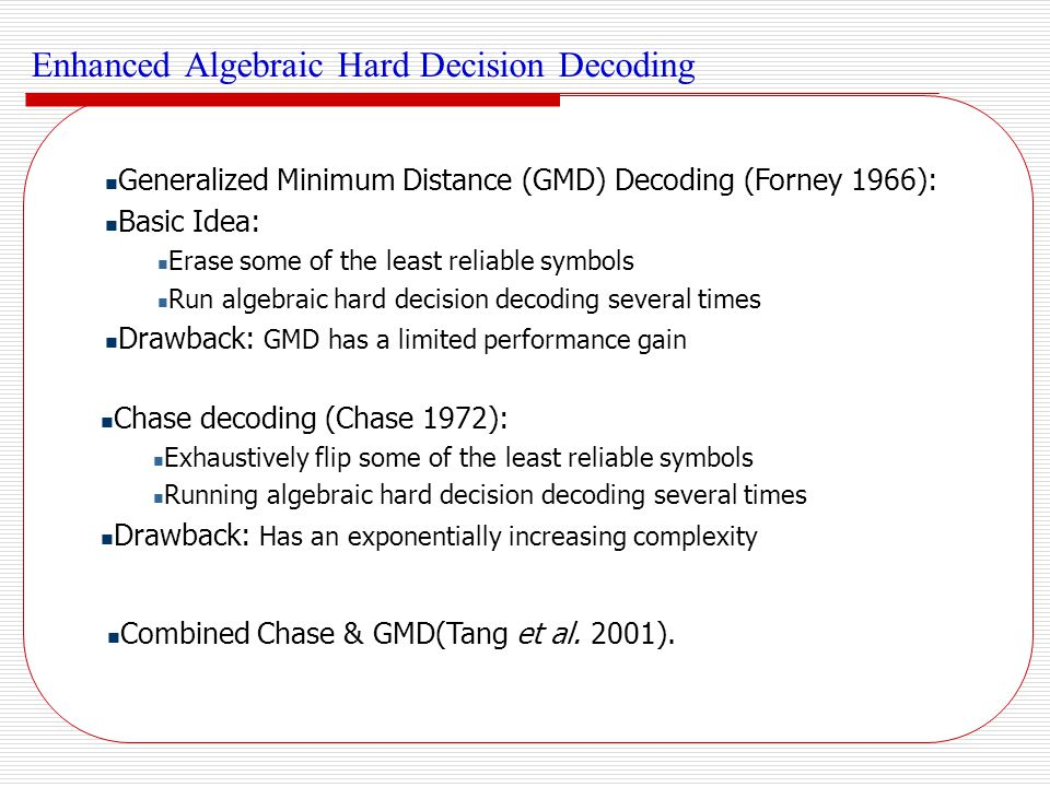 Enhanced Algebraic Hard Decision Decoding