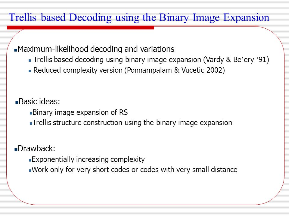Trellis based Decoding using the Binary Image Expansion