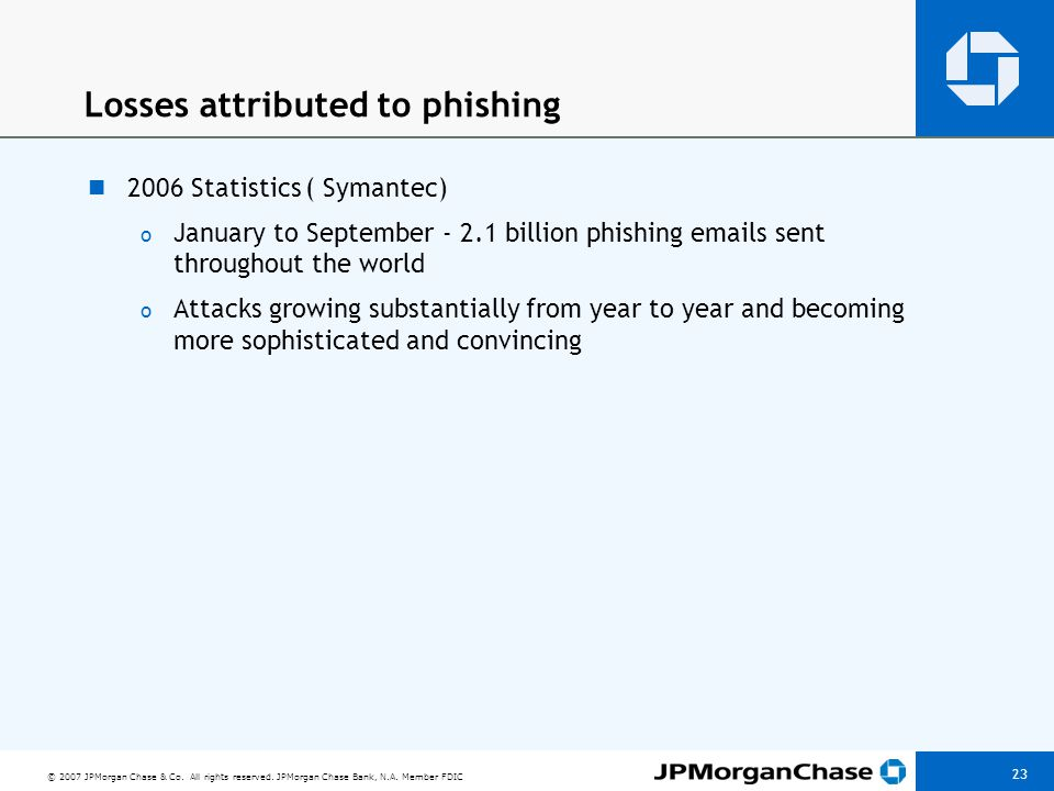 Elements of phishing The victim receives an e-mail purporting to be from a legitimate source – PayPal, eBay, or a financial institution.