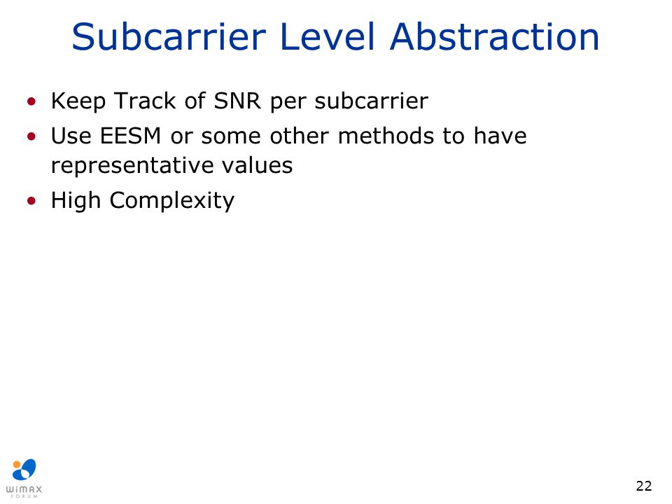 Subcarrier Level Abstraction