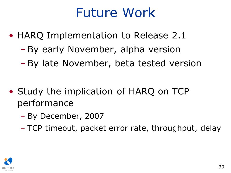 Future Work HARQ Implementation to Release 2.1