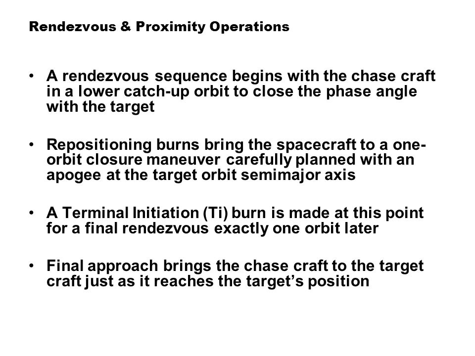 Rendezvous & Proximity Operations