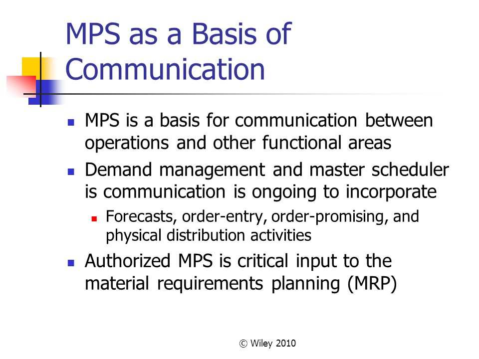 MPS as a Basis of Communication