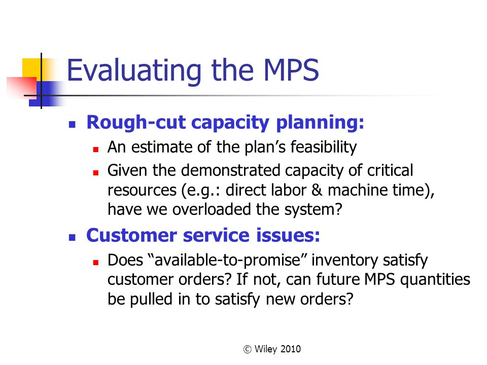 Evaluating the MPS Rough-cut capacity planning: