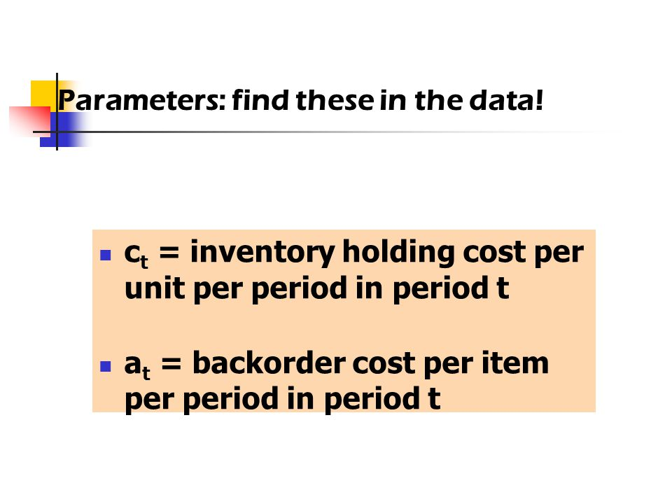 Parameters: find these in the data!