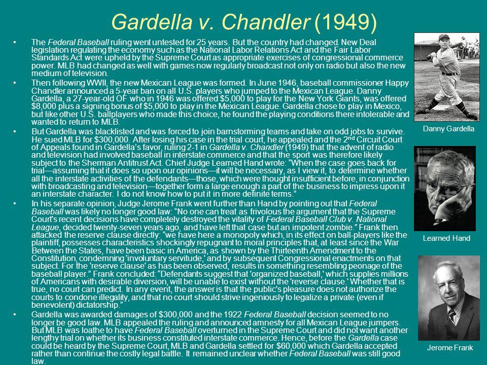 Gardella v. Chandler (1949)