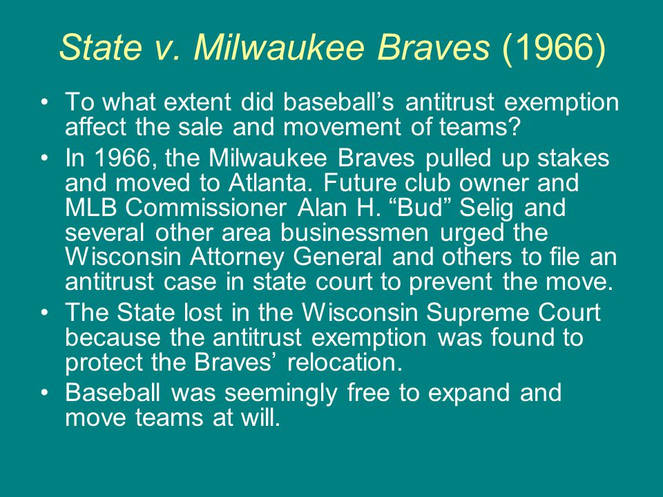 State v. Milwaukee Braves (1966)
