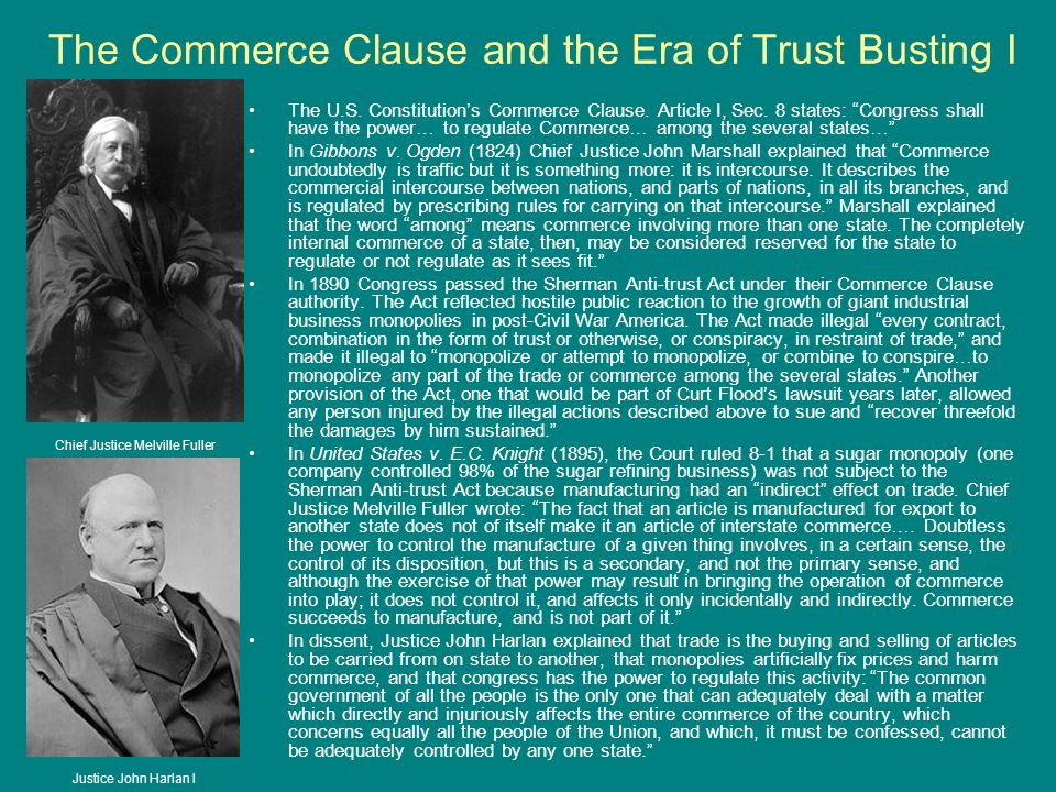 The Commerce Clause and the Era of Trust Busting I