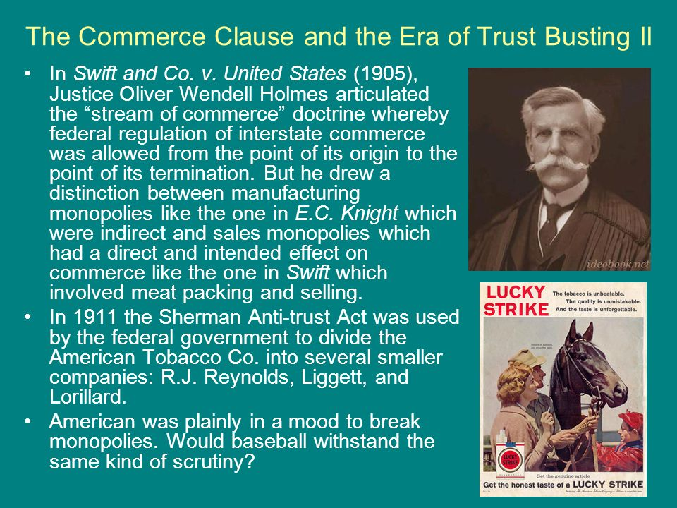 The Commerce Clause and the Era of Trust Busting II