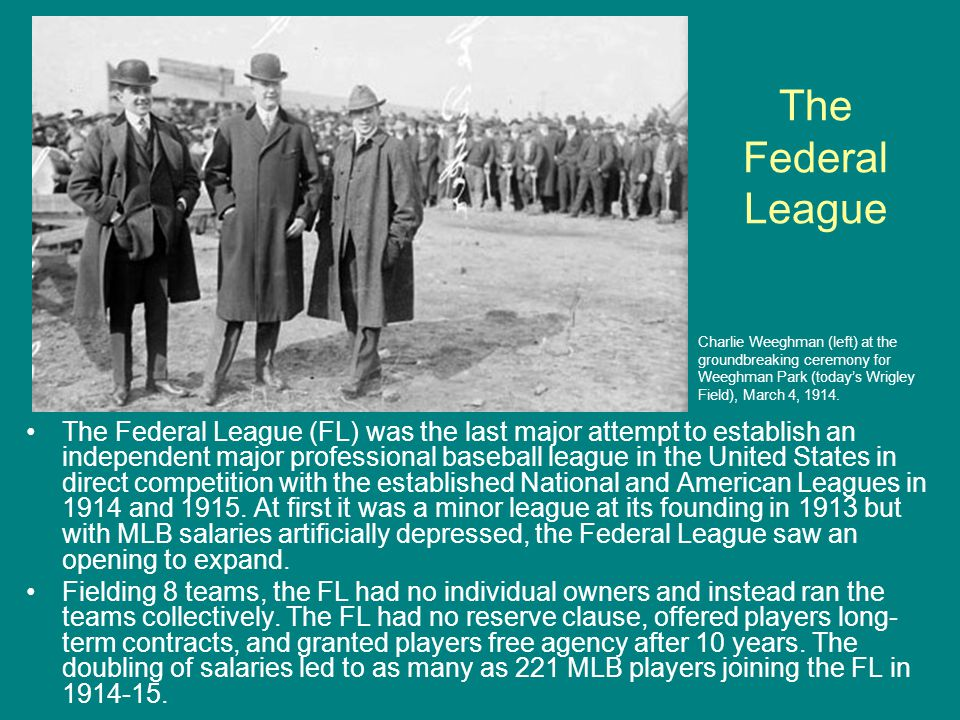 The Federal League Charlie Weeghman (left) at the. groundbreaking ceremony for. Weeghman Park (today's Wrigley.