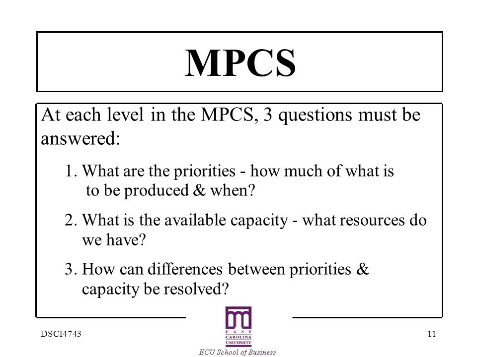 MPCS At each level in the MPCS, 3 questions must be answered: