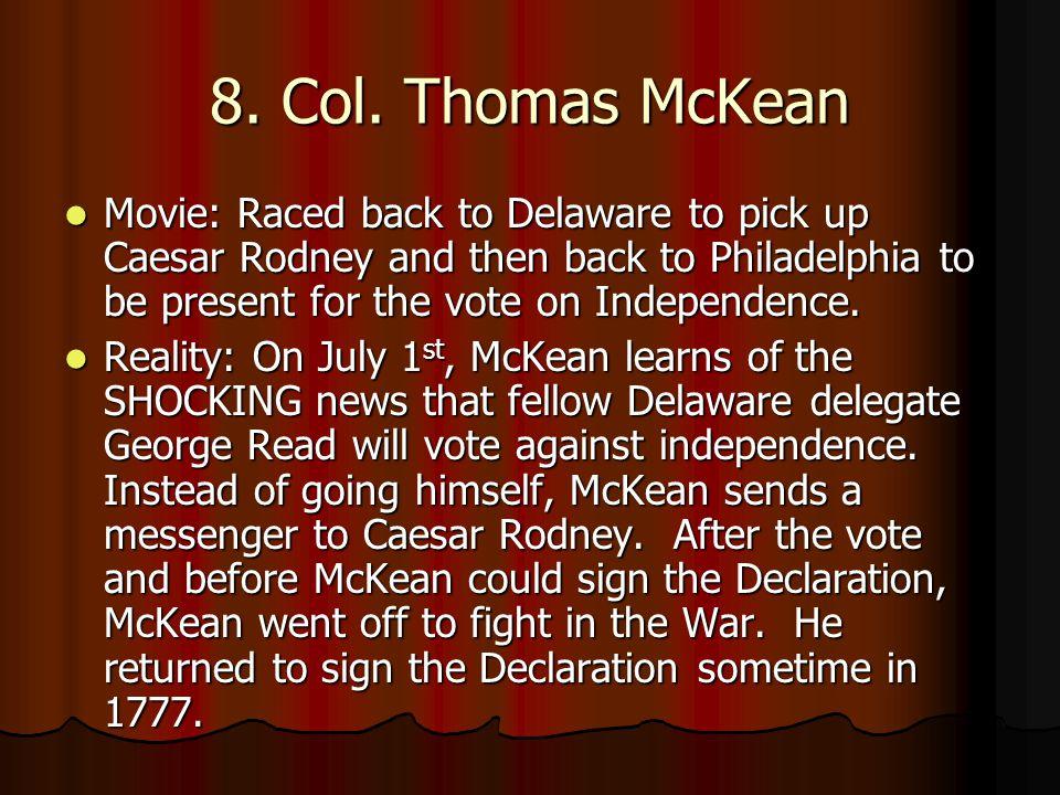 8. Col. Thomas McKean