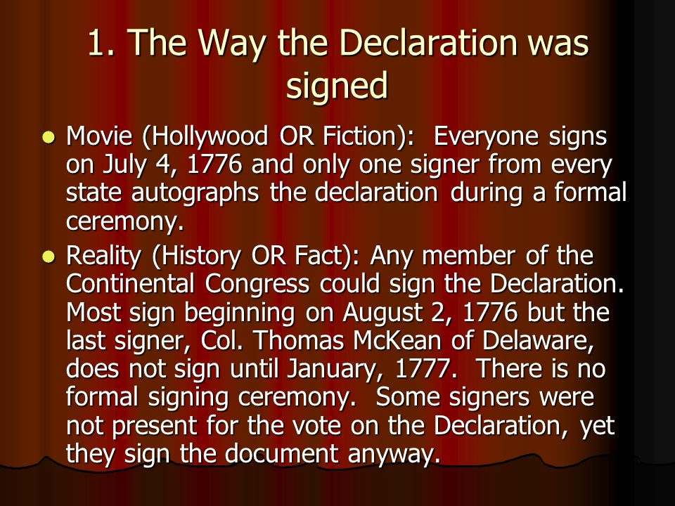1. The Way the Declaration was signed