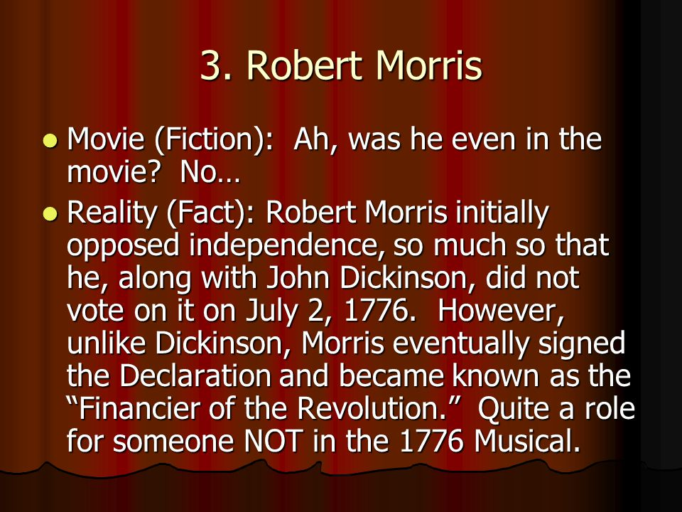 3. Robert Morris Movie (Fiction): Ah, was he even in the movie No…